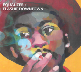 Equalizer - Flashit Downtown (Equalizer Records) CD